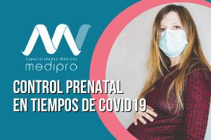 Contro de Embarazo en Pandemia