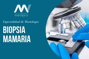 Biopsia mamaria: procedimientos